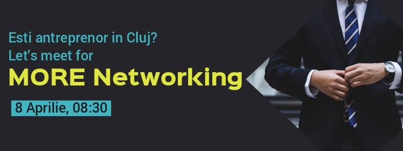 MORE Networking in Cluj!